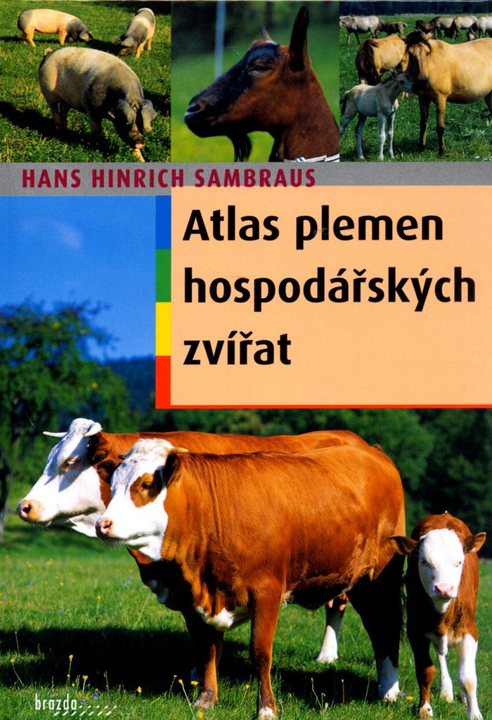 Atlas plemen hospodářských zvířat - H.H. Sambraus