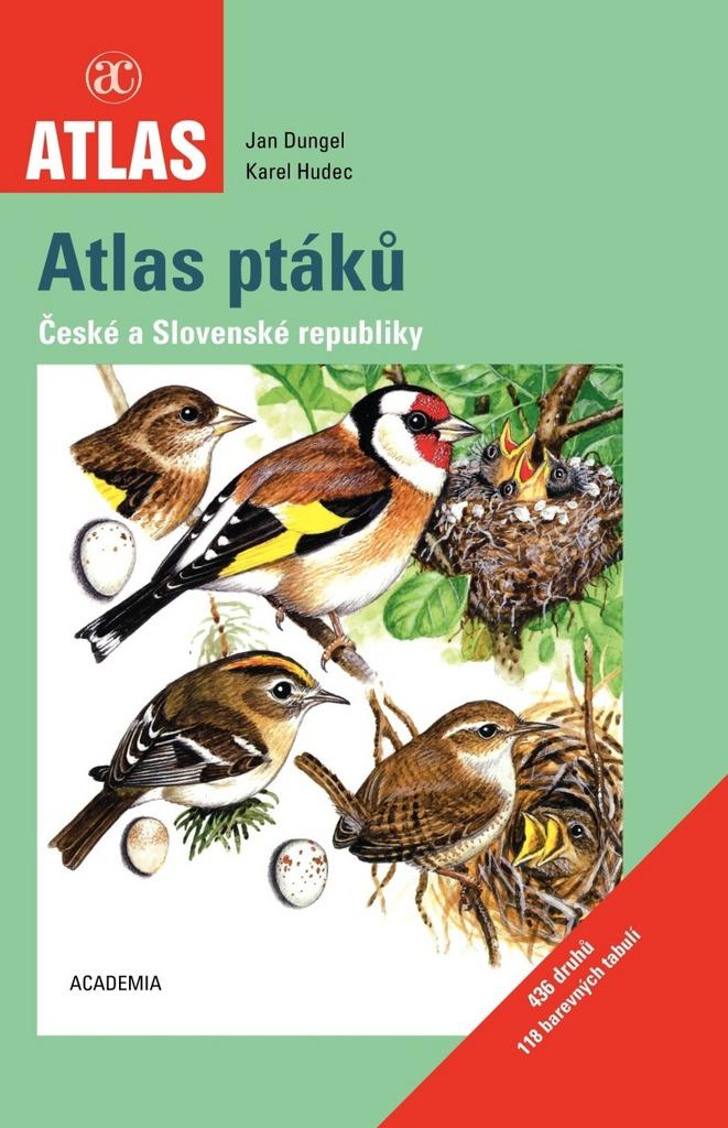 Atlas ptáků České a Slovenské republiky - Doc. RNDr. Karel Hudec DrSc., Jan Dungel
