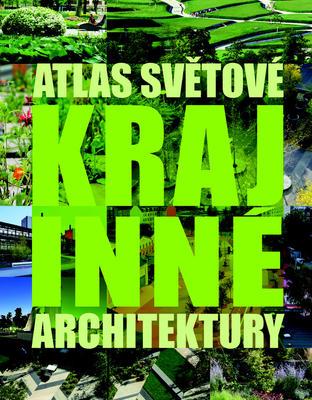 Obrázok Atlas světové krajinné architektury