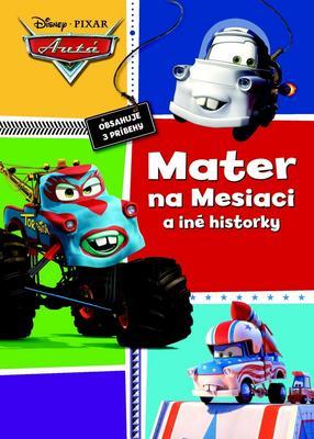 Obrázok Autá Mater na Mesiaci a iné historky