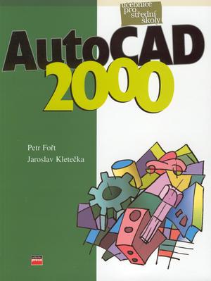 Obrázok AutoCAD 2000 učebnice pro Střední Školy