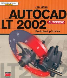Obrázok Autocad LT 2002 podrobná příručka