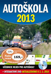 Autoškola 2013 + DVD, aktualizováno k 1.1.2014