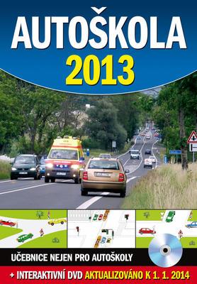 Obrázok Autoškola 2013 + DVD, aktualizováno k 1.1.2014