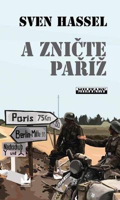 A zničte Paříž