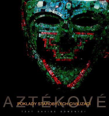 Obrázok Aztékové Poklady starobylých civilizací