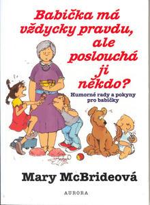 Obrázok Babička má vždycky pravdu, ale poslouchá jí někdo?