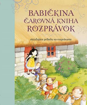 Obrázok Babičkina čarovná kniha rozprávok