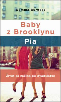 Obrázok Baby z Brooklynu Pia