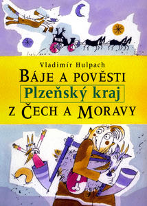 Obrázok Báje a pověsti z Čech a Moravy Plzeňsko