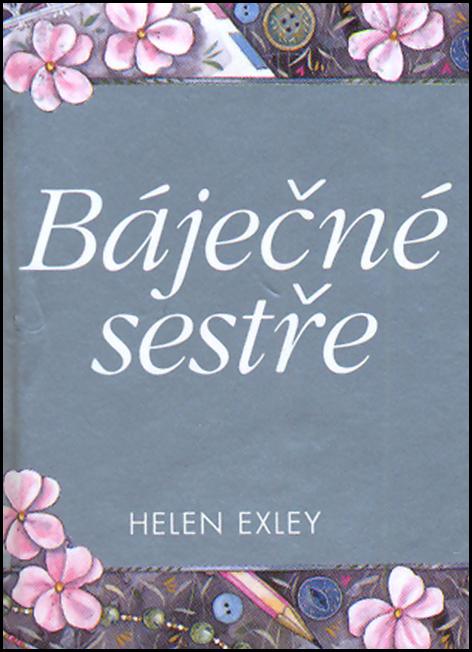 Báječné sestře - Helen Exley