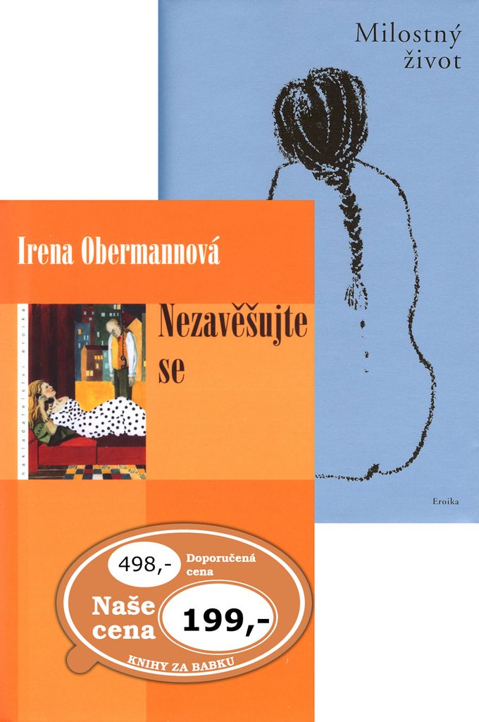 Balíček 2ks Nezavěšujte se + Milostný život - Irena Obermannová, Cruja Salevová