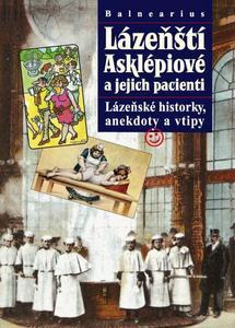 Obrázok Balnearius Lázeňští Asklépiové a jejich pacienti