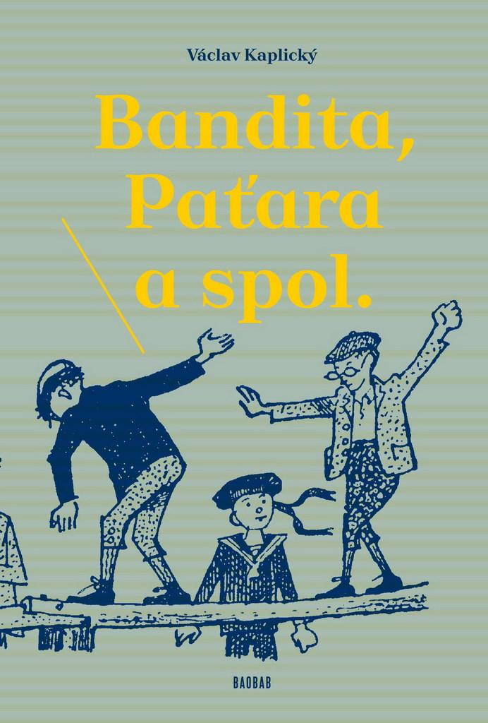 Bandita, Paťara a spol. - Václav Kaplický