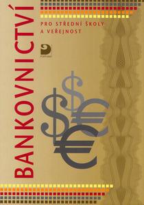 Obrázok Bankovnictví pro střední školy a veřejnost