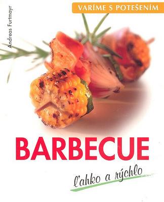Obrázok Barbecue ľahko a rýchlo