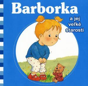 Obrázok Barborka a jej veľké starosti
