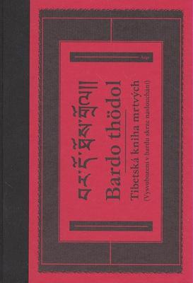 Obrázok Bardo thödol Tibetská kniha mrtvých