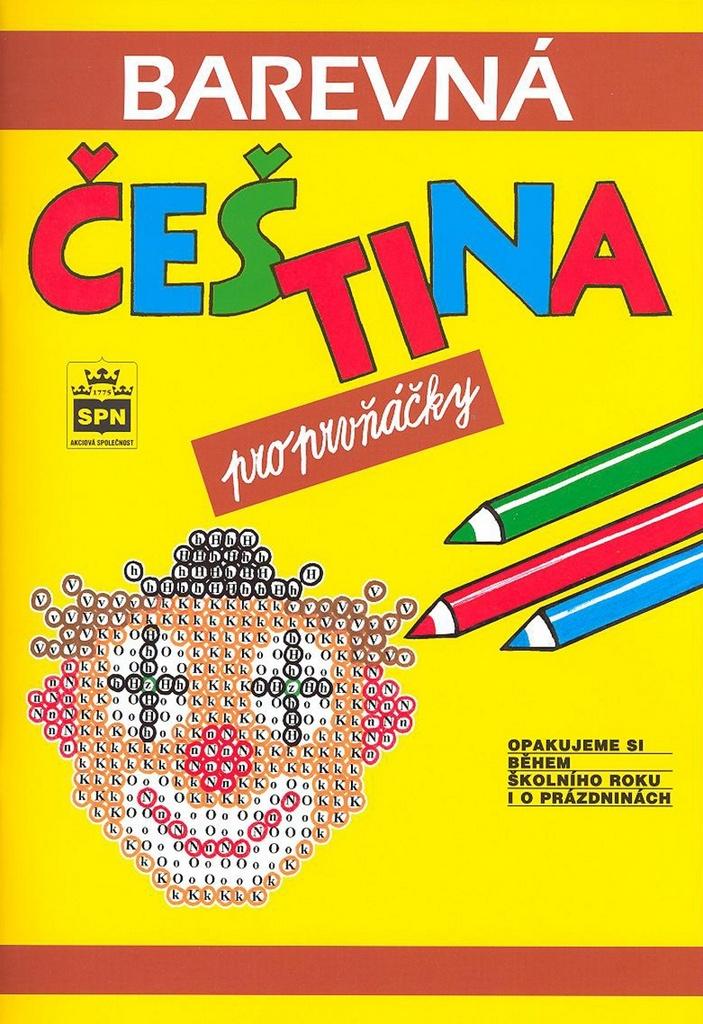 Barevná čeština pro prvňáčky - Jana Pavlová, Simona Pišlová