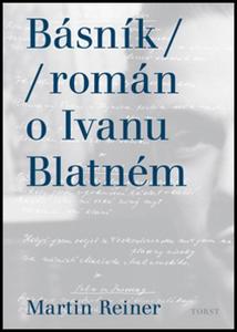 Obrázok Básník román o Ivanu Blatném