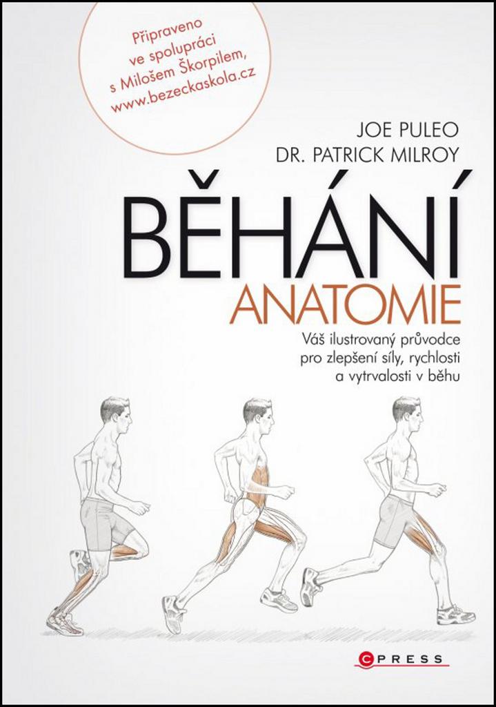 BĚHÁNÍ Anatomie - Joe Puleo, Patrick Milroy