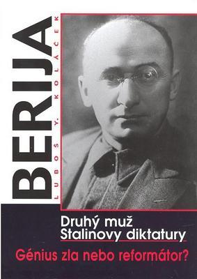 Obrázok Berija Druhý muž Stalinovy diktatury