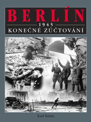 Obrázok Berlín 1945 Konečné zúčtování