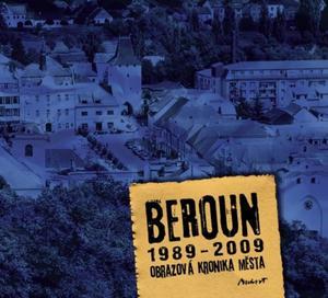 Obrázok Beroun 1989 - 2009 Obrazová kronika města