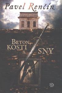 Obrázok Beton, kosti a sny