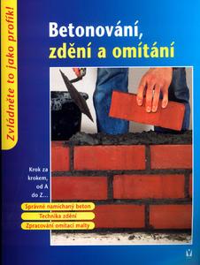 Obrázok Betonování, zdění a omítání
