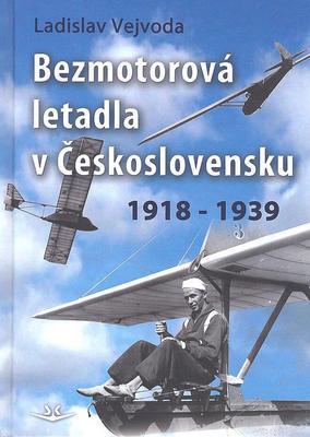 Obrázok Bezmotorová letadla v Československu 1918-1939