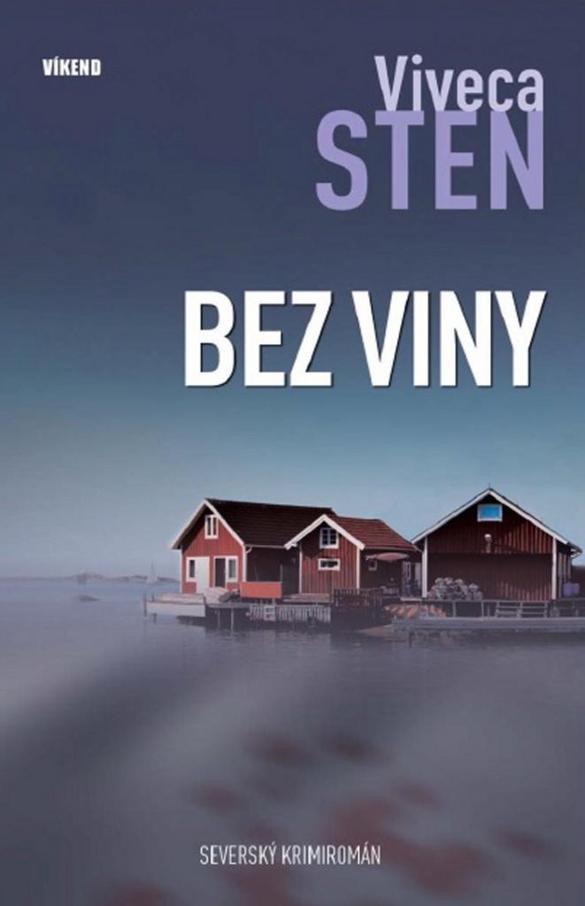 VÍKEND Bez viny - Viveca Sten
