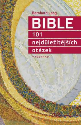 Obrázok Bible 101 nejdůležitějších otázek