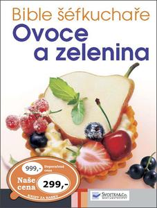 Obrázok Bible šéfkuchaře Ovoce a zelenina