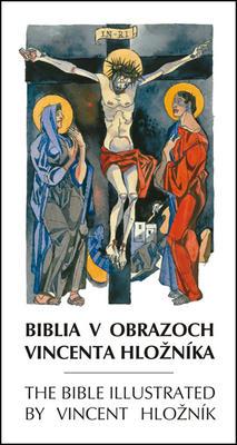 Obrázok Biblia v obrazoch Vincenta Hložníka The Bible illustrated by Vincent Hložník