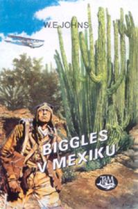 Obrázok Biggles v Mexiku