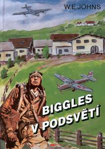 Obrázok Biggles v podsvětí