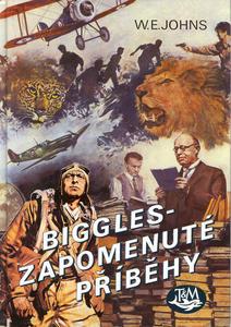 Obrázok Biggles - Zapomenuté příběhy