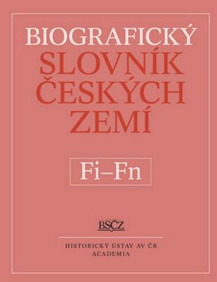 Obrázok Biografický slovník českých zemí Fi-Fň