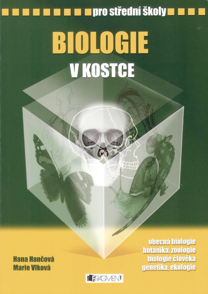 Biologie v kostce pro střední školy - Hana Hančová, Mgr. Marie Vlková