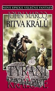 Obrázok Bitva králů Tyrani a králové