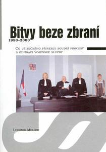 Obrázok Bitvy beze zbraní 1990 - 2000