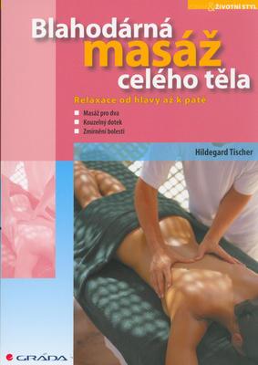 Obrázok Blahodárná masáž celého těla