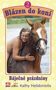 Obrázok Blázen do koní 2 Báječné prázdniny