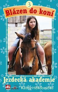 Obrázok Blázen do koní 3 Jezdecká akademie