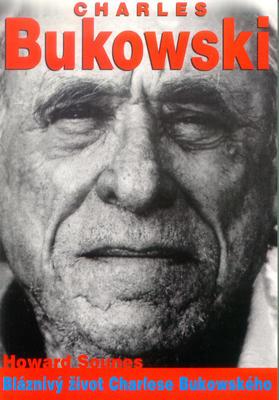 Obrázok Bláznivý život Charlese Bukowského