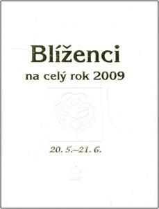 Obrázok Blíženci na celý rok 2009