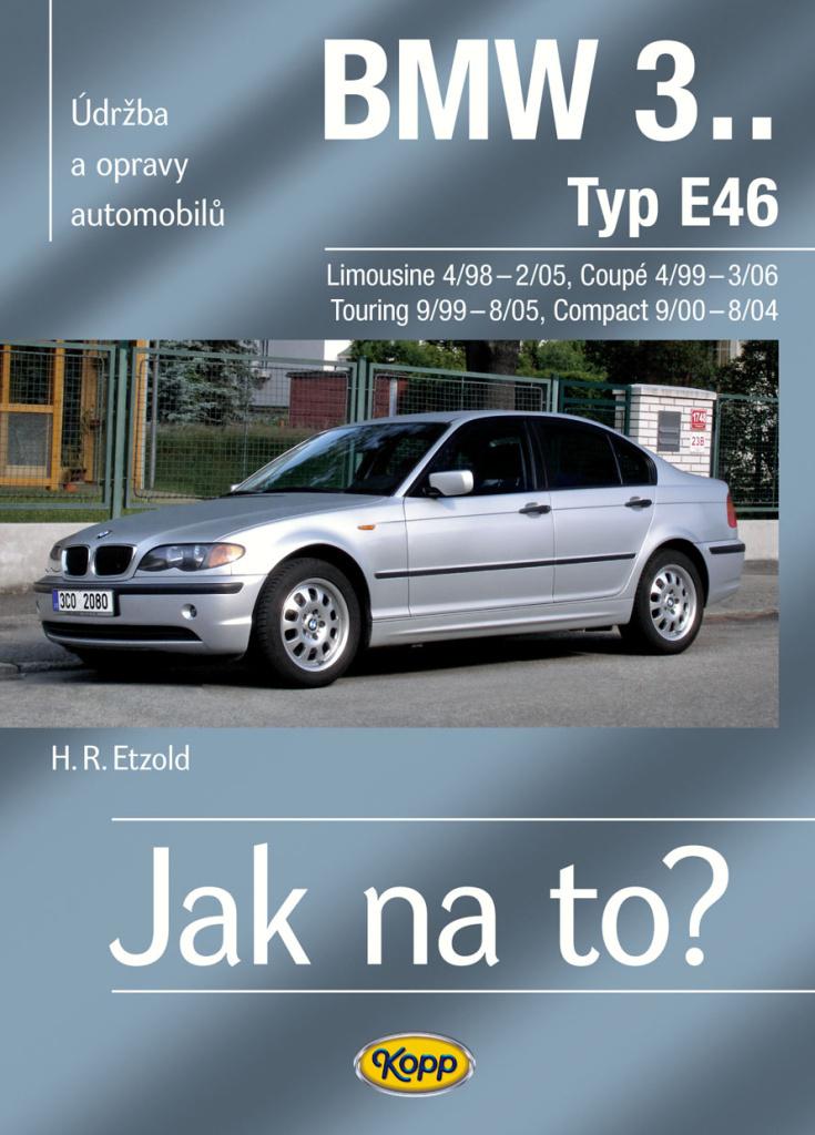 BMW 3.Typ E46 - Hans-Rüdiger Etzold