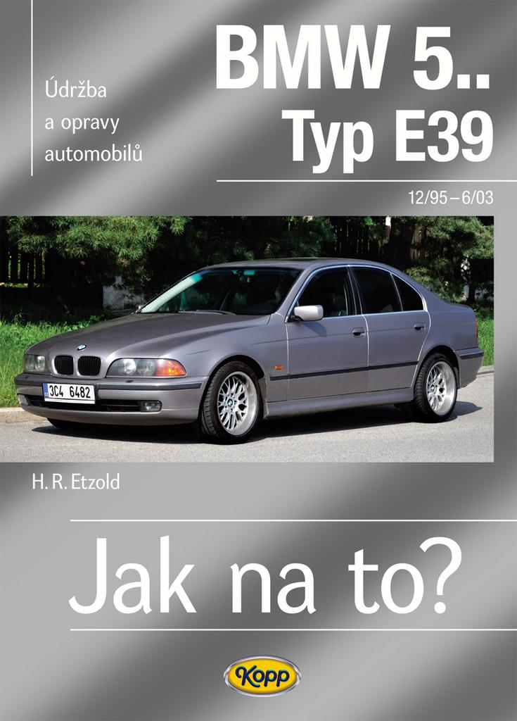 BMW 5 Typ E 39 - Hans-Rüdiger Etzold