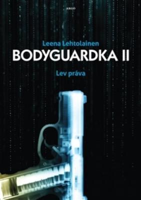 Obrázok Bodyguardka II. Lev práva